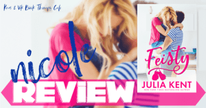 REVIEW & EXCERPT: FEISTY by Julia Kent