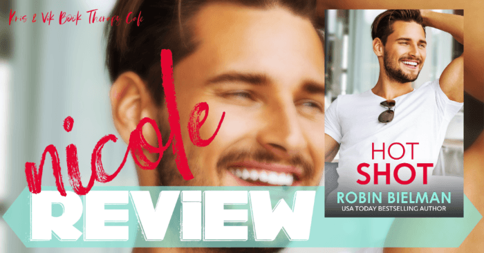 ✔ #NewRelease REVIEW: HOTSHOT by Robin Bielman