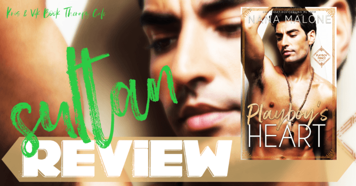 ✔ #NewRelease REVIEW & EXCERPT: PLAYBOY'S HEART by Nana Malone