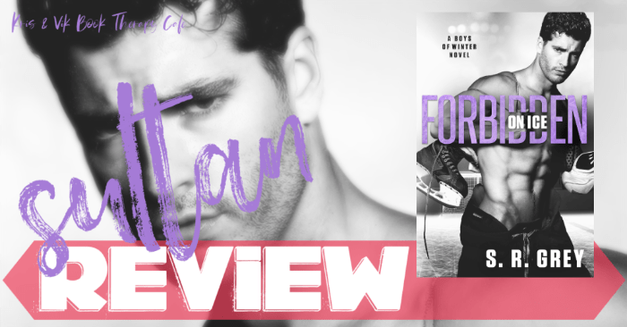 ✔ #NewRelease REVIEW: FORBIDDEN ON ICE by SR Grey