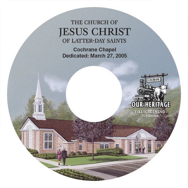 LDS Church Cochrane Chapel Documentary (DVD, Video Footage and Production)