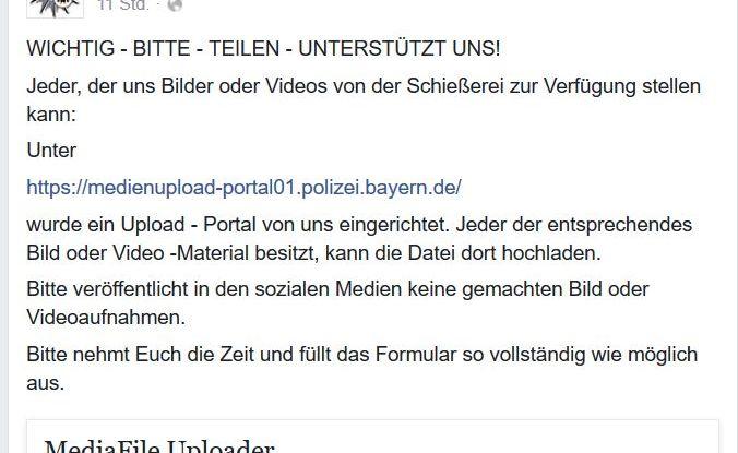 """Aufruf der Polizei per facebook Bild- und Videomaterial von """"der Schießerei"""" zur Auswertung auf den Polizeiserver zu laden."""