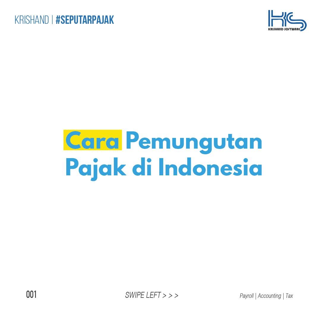 cara pemungutan pajak indonesia