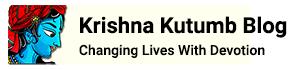 Krishna Kutumb™ Blog