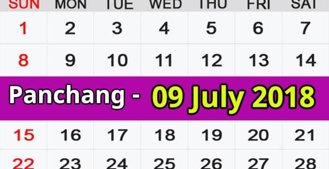 Panchang 09 July 2018