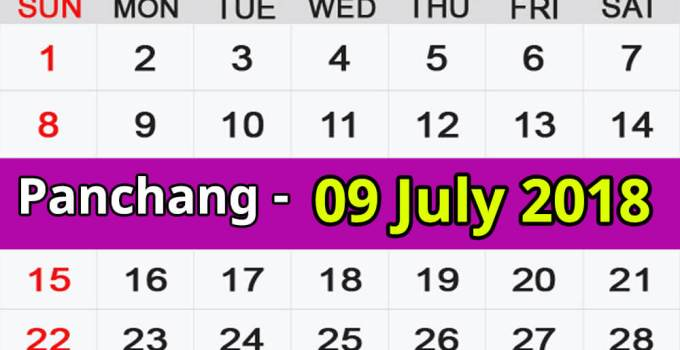 Panchang 09 July 2018