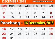 Panchang 16 December 2018