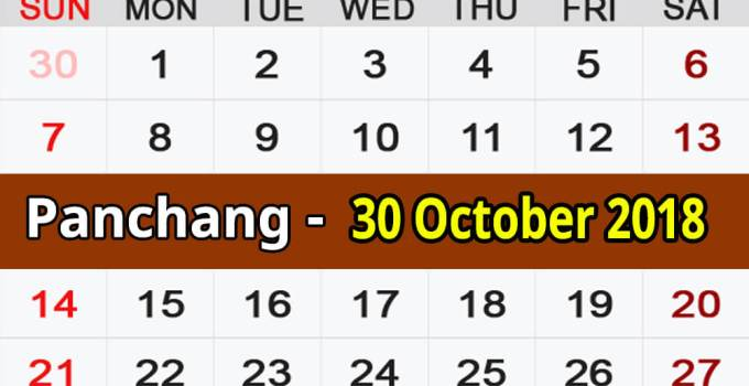 Panchang 30 October 2018