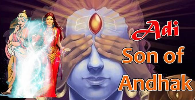 Adi - son of andhak
