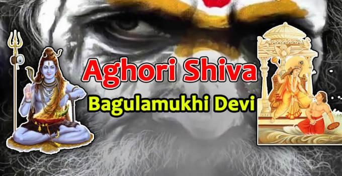 Aghor form of Shiva - Tantra Darshan Shastra - Bagulamukhi Devi - Krishna Kutumb