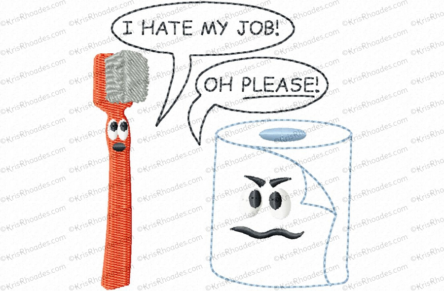 Hate My Job Toilet Paper Embroidery Design