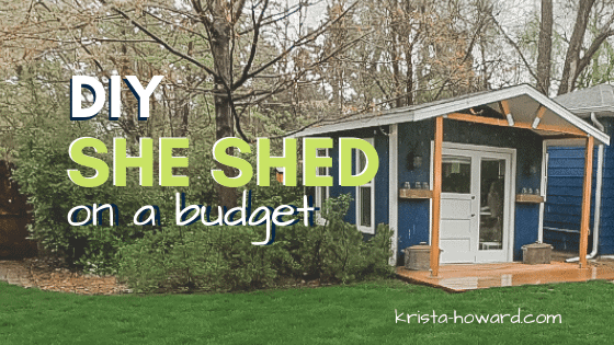 DIY She Shed on a Budget