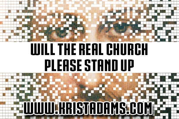 will the real church please stand up
