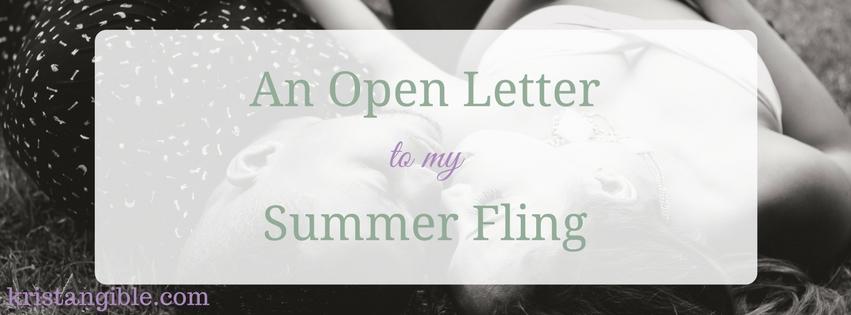 an open letter to my summer fling
