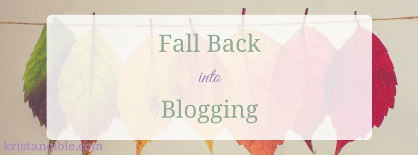 fall back into blogging