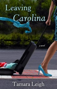 HOLIDAY BOOK GIVING GUIDE: Tamara Leigh's Leaving Carolina