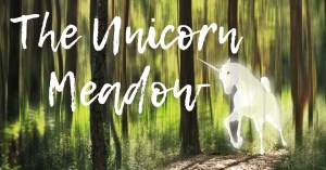 Read more about the article Writing Wednesday: The Unicorn Meadow