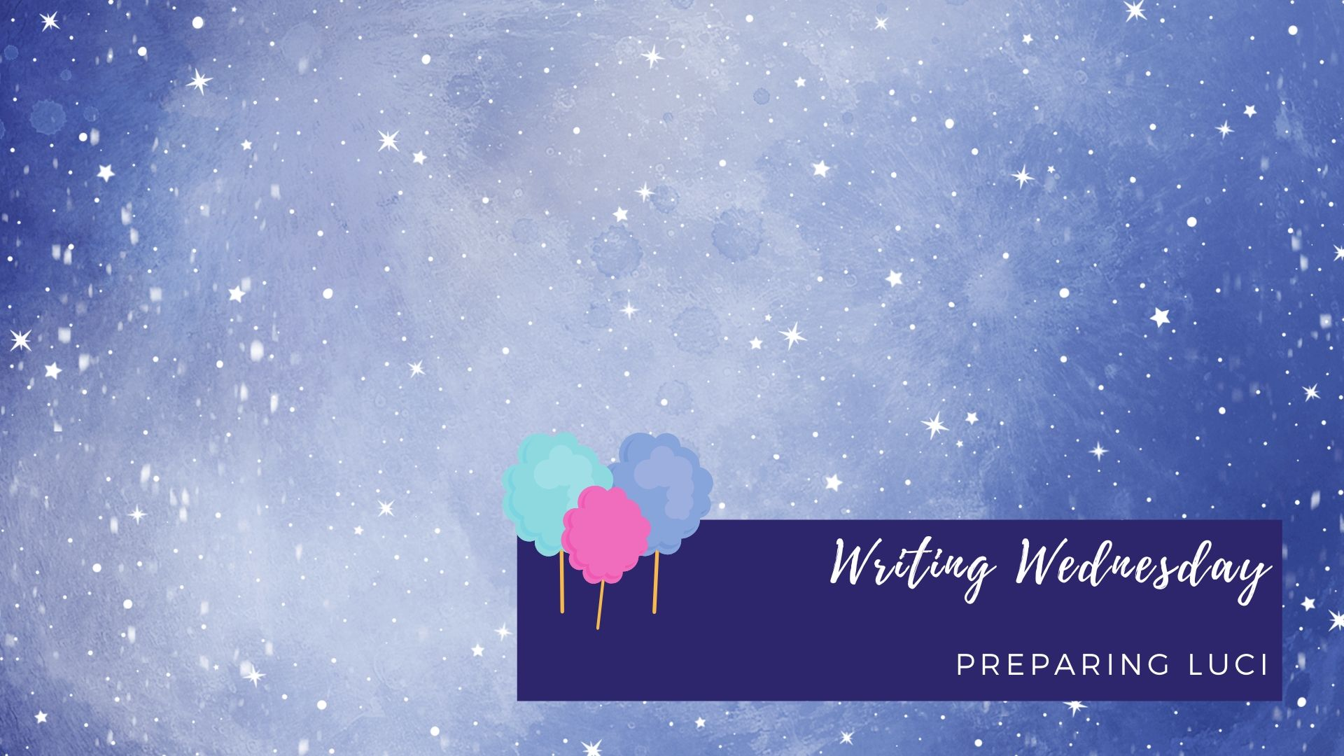 You are currently viewing Writing Wednesday: Preparing Luci