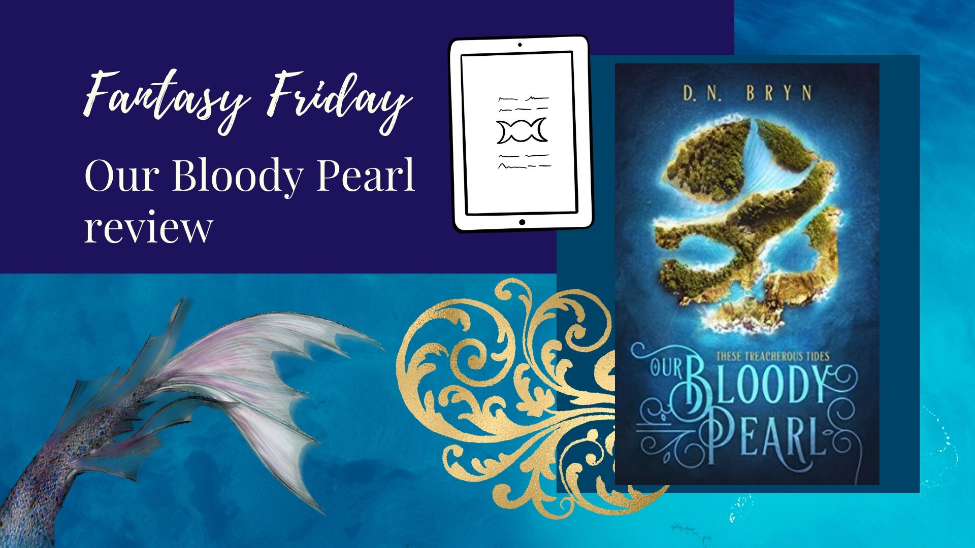 You are currently viewing Fantasy Friday: Our Bloody Pearl by D. N. Bryn