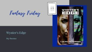 Read more about the article Fantasy Friday: Wynter's Edge