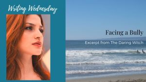 Read more about the article Writing Wednesday: Facing a Bully