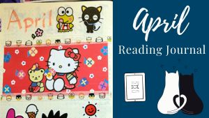 Read more about the article April Reading Journal: Hello Kitty Theme