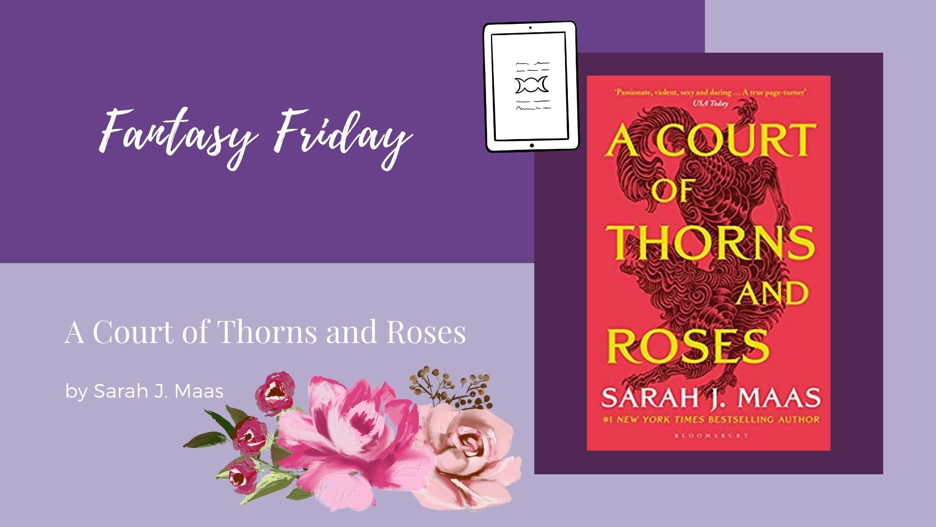 Read more about the article Fantasy Friday: A Court of Thorns and Roses by Sarah J. Maas