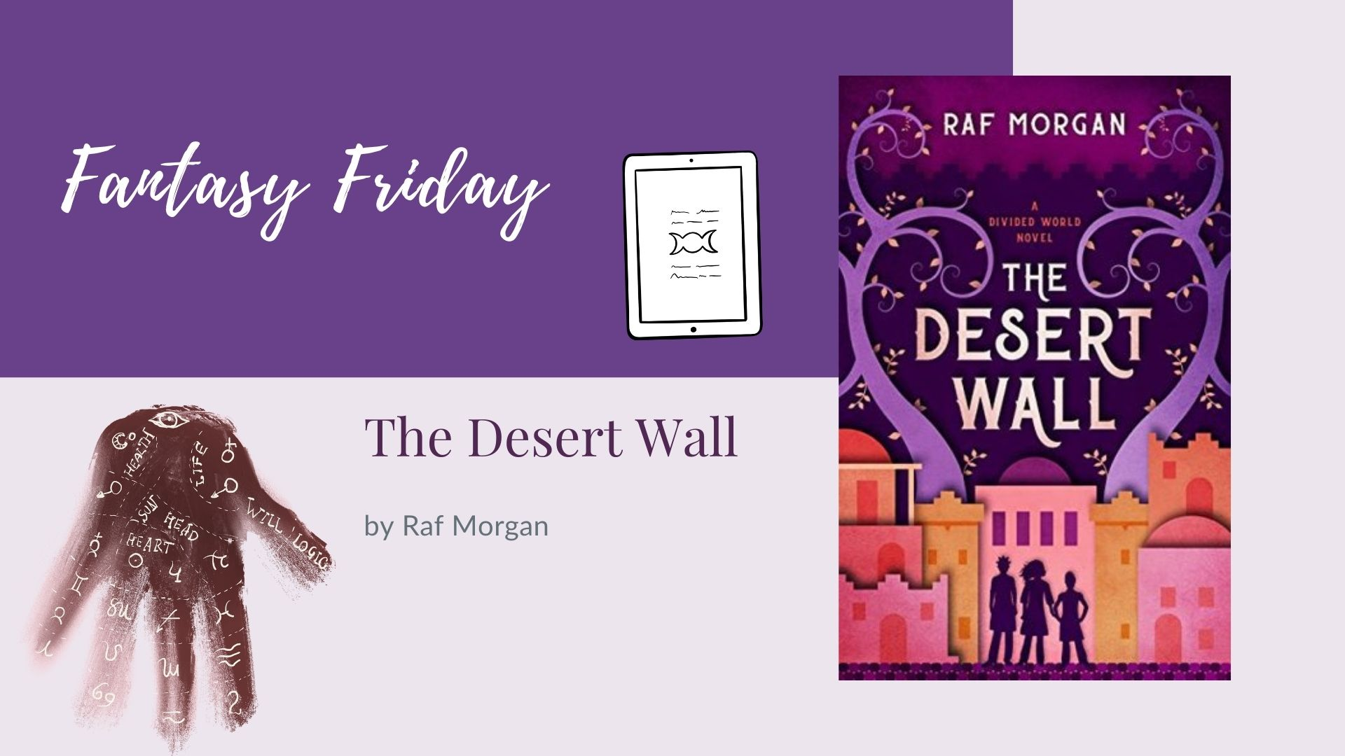 Read more about the article Fantasy Friday: The Desert Wall by Raf Morgan