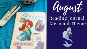 Read more about the article August Reading Journal: Mermaid Theme