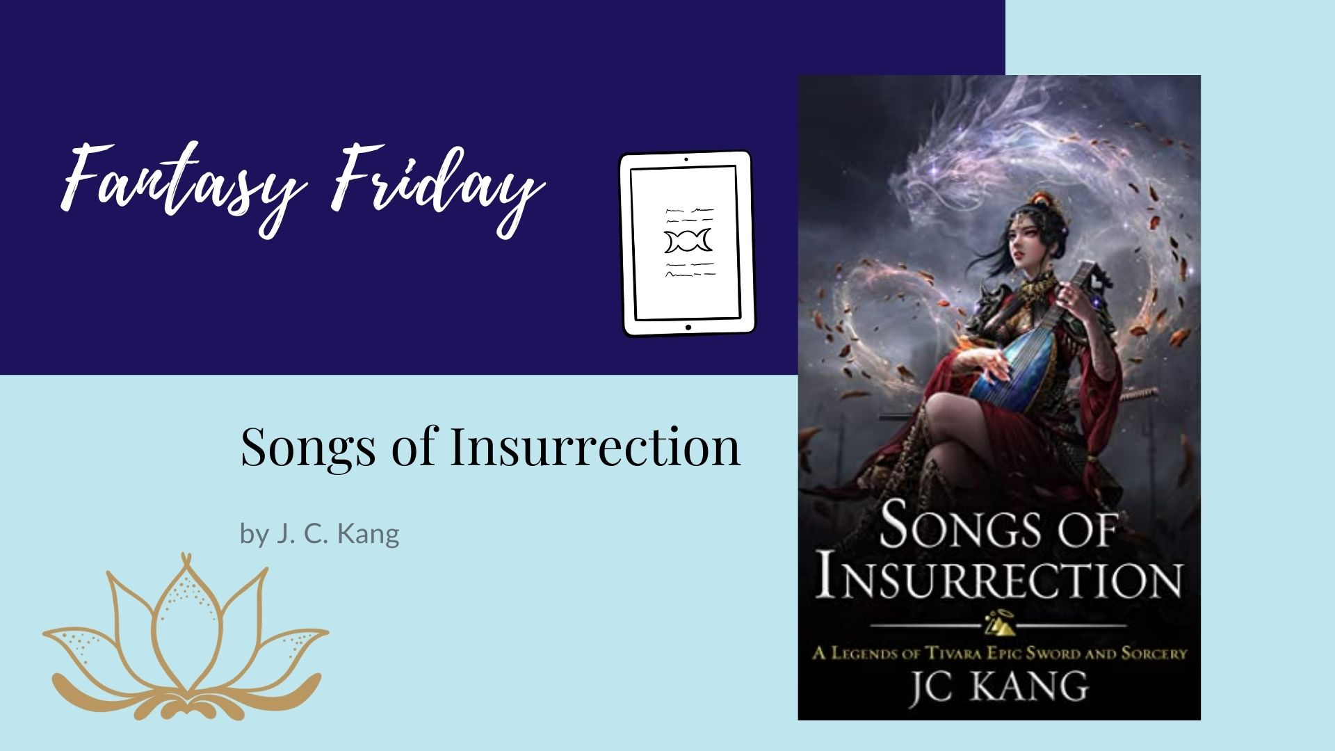 Read more about the article Fantasy Friday: Songs of Insurrection by J. C. Kang