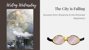 Read more about the article Writing Wednesday: The City is Falling