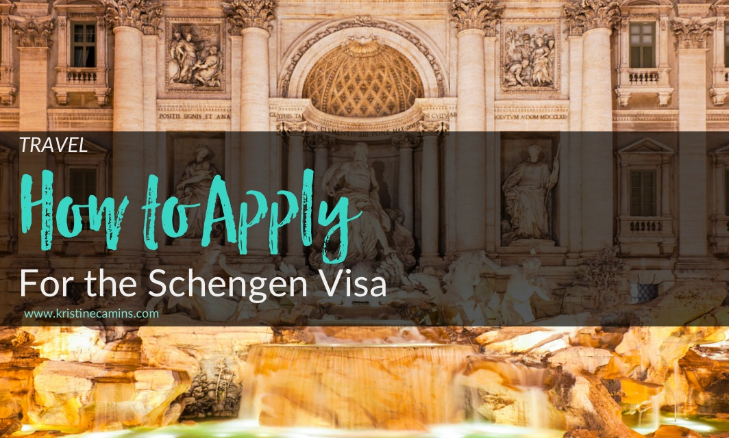 How to Apply for the Schengen Visa