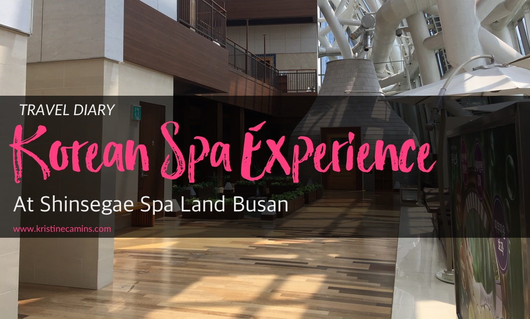 Korean Spa Experience at Shinsegae Spa Land Busan