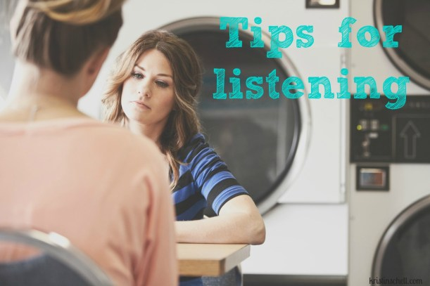 Tips for Listening | 31 Days of Outrageous Hospitality with Kristin Schell