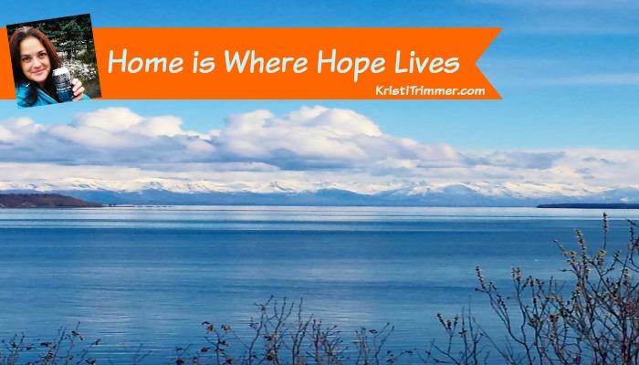 Home is Where Hope Lives