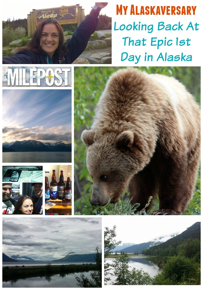 My Alaskaversary Looking Back At  That Epic 1st Day in Alaska