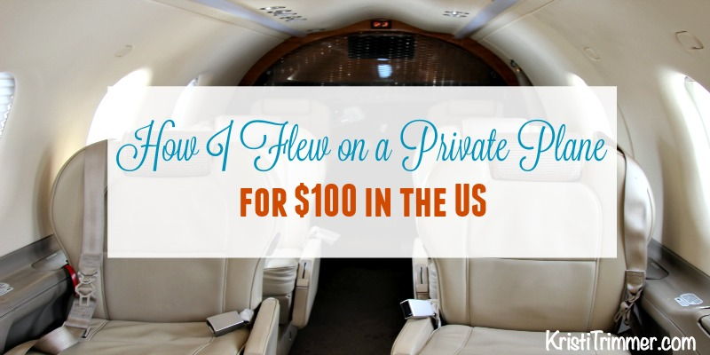 How I Flew on a Private Plane for $100 in the US