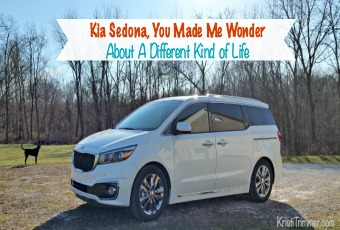 Kia Sedona, You Made Me Wonder About A Different Kind of Life FT
