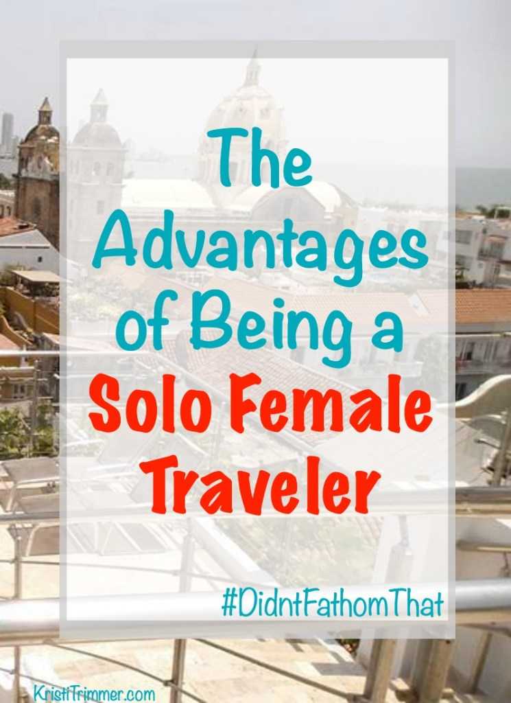 The Advantages of Being a Solo Female Traveler PT