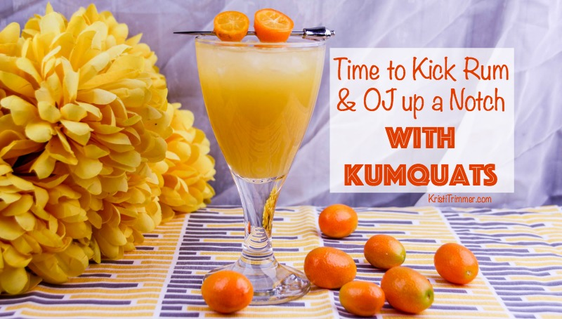 Time to Kick Rum & OJ up a Notch with Kumquats FB