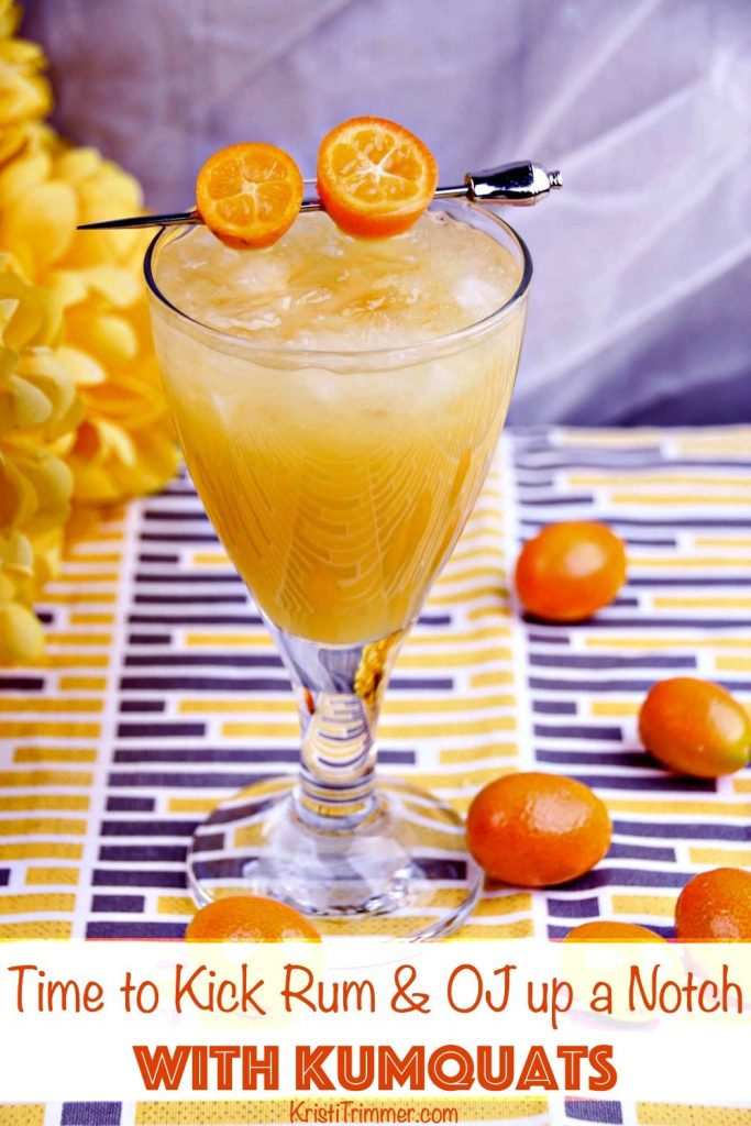 Time to Kick Rum & OJ up a Notch with Kumquats PT