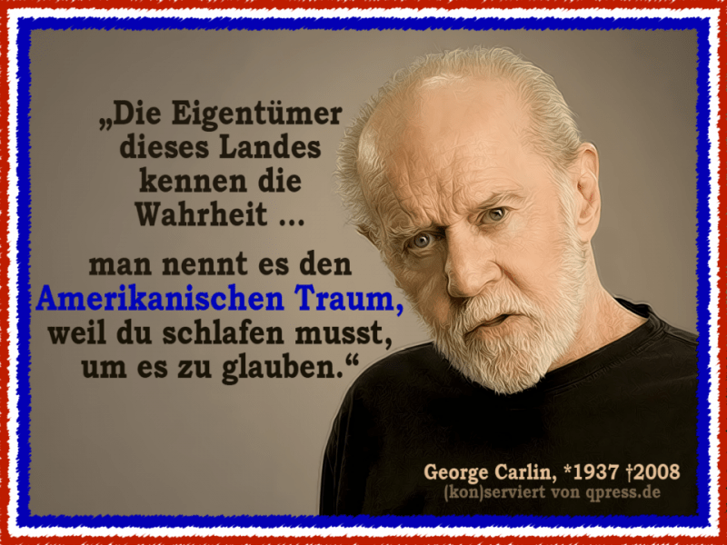 https://i0.wp.com/www.kritisches-netzwerk.de/sites/default/files/u17/George_Carlin_amerikanische_Traum_Sozialkritiker_QPress_Kritisches_Netzwerk.png