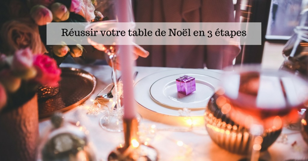 Article réussir sa table de Noel