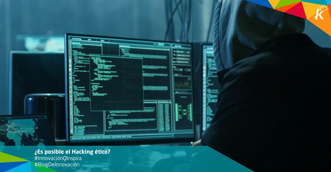 Hacking ético ¿Es posible utilizarlo en las empresas?