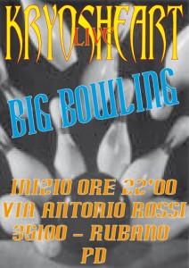 KRYOSHEART live @ BIG Bowling (Rubano - PD)