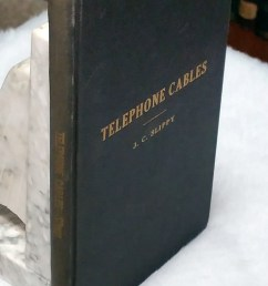telephone cables a handbook of the design construction and maintenance of the telephone cable plant [ 1836 x 3264 Pixel ]