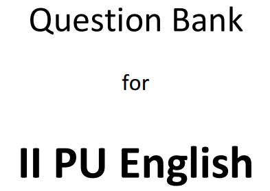 2nd PUC English Textbook Answers, Notes, Guide, Summary
