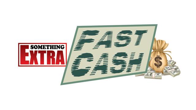 Something Extra Fast Cash_1552399243380.jpg.jpg