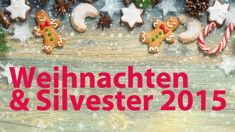 Weihnachten & Silvester 2015