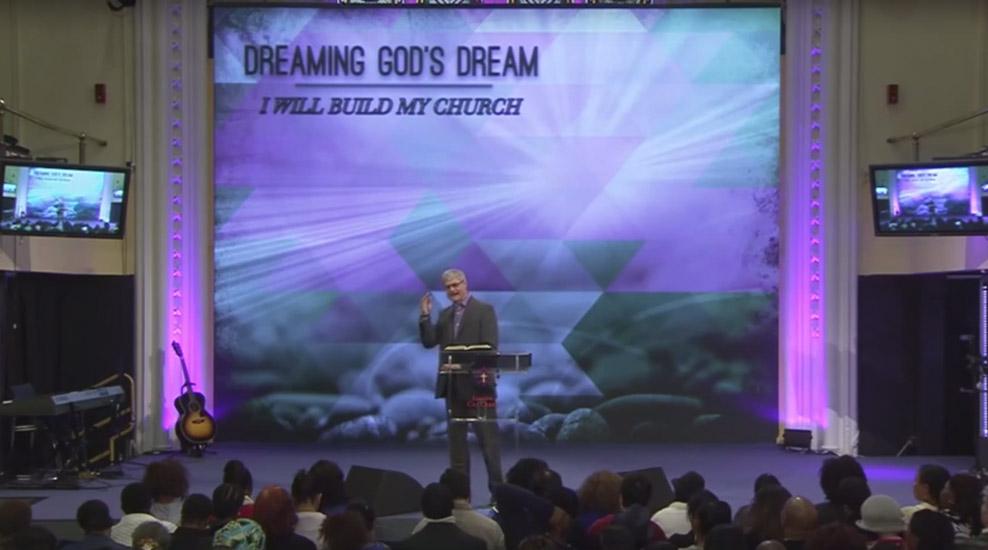 Dreaming God's Dream – I Will Build My Church